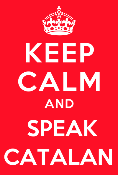 ganyet:  KEEP CALM and SPEAK CATALAN