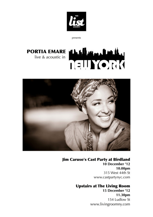 The List vocalist Portia Emare makes her New York debut this month at the infamous Jim Caruso's Cast Party at Birdland on 10 December, and will then perform a solo acoustic set Upstairs at The Living Room on 15 December at 11.30pm.