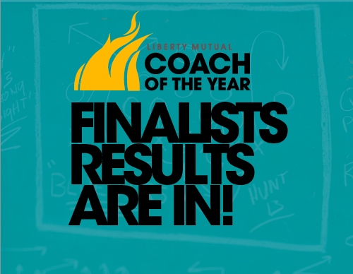 The Coach of the Year finalist results are here in!Each of the our 25 finalists are living proof that the complete package of on-field excellence and off-field charity inspires not just only their players and communities, but also the fans nationwide who admire and respect them. See who made it through as finalists, and help us determine which of these coaches in each division deserves to win the award in each division from - now through December 20th by voting at here: http://coachoftheyear.com I-Football Bowl Subdivision: Brian Kelly, Notre Dame Urban Meyer, Ohio State Jim Mora, UCLA Bill O'Brien, Penn State Mark Richt, Georgia Nick Saban, Alabama Kevin Sumlin, Texas A&M Dabo Swinney, Clemson Charlie Strong, Louisville I-Football Championship Subdivision Rob Ash, Montana State Willie Ritz, Sam Houston State Joe Moglia, Coastal Carolina Jess Monken, Georgia Southern Danny Rocco, Richmond Division II Mark Maciejewski, Shippensburg (Pa.) Scott Maxfield, Henderson State (Ark.) Bob Nielson, Minnesota Duluth Peter Rossomando, New Haven (Conn.) Jed Stugart, Sioux Falls (S.D.) Division III: Jim Catanzaro, Lake Forest (III.) Glenn Caruso, St. Thomas (Minn.) Pat Cerroni, Wisconsin-Oshkosh Lonnie Pries, Concordia Chicago Steve Staker, Coe (Iowa)
