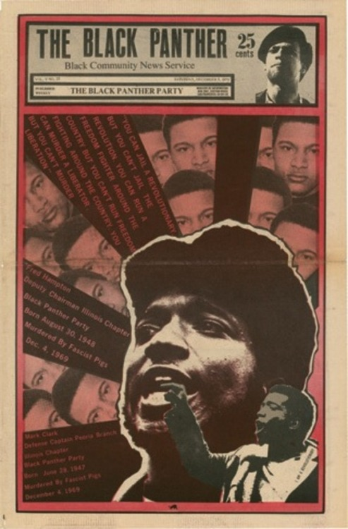 Cover to BPP magazine commemorating Fred Hampton (August 30, 1948 – December 4, 1969) who was murdered by the Chicago Police on this day in 1969