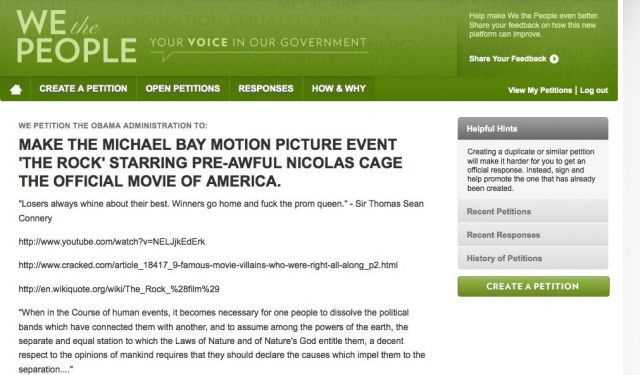 motherjones:  A petition on the White House website asking President Barack Obama to make Michael Bay's The Rock the official movie of America.  I'M GOING TO STEAL THE DECLARATION OF INDEPENDENCE.