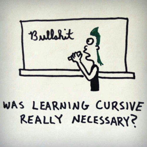 Was learning cursive really necessary?