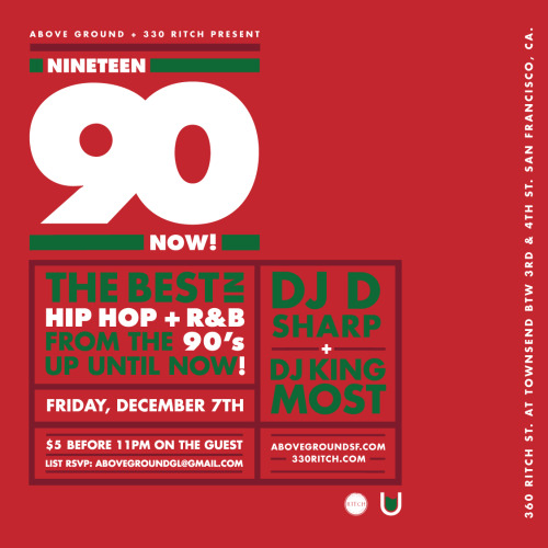 This Friday 1990 NOW! Holiday Edition at 330 Ritch! Music by DJ D Sharp + DJ King Most Cover is $5 before 11pm on the Guest List RSVP: AboveGroundGL@gmail.com If your interested in reserving a table contact BottleService@330Ritch.com