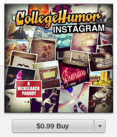 We just released Instagram (A Nickelback Parody) on iTunes.   The song you'll want to forget can now be with you forever!
