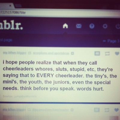 Please take a minute to read this. #wordshurt #againstbullying #cheerleading