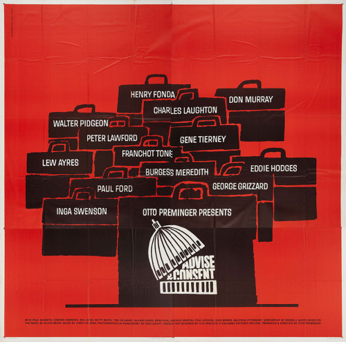 "US six sheet (81"" x 81"") for ADVISE & CONSENT (Otto Preminger, USA, 1962) Designer: Saul Bass (1920-1996) [see also] Poster source: Heritage Auctions"