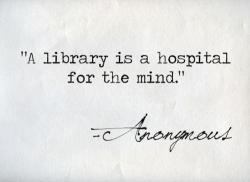 Whoever wrote or said this, clearly never worked at a library.