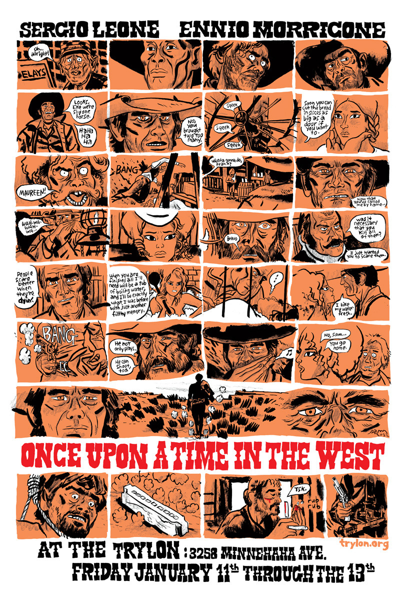 "Once Upon A Time in the West posterby Sam Hiti  26""x38"" three color silk screened poster on 100lb. paper. Ltd. 200 signed and numbered prints. $35/samhiti.com"