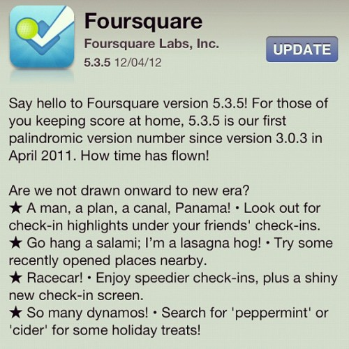 The Foursquare 5.3.5 update screen gave me a chuckle this morning.