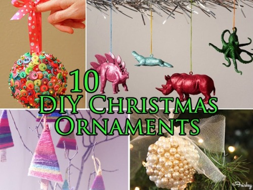 DIY Holiday: 10 Fun, Fabulous Christmas Ornaments