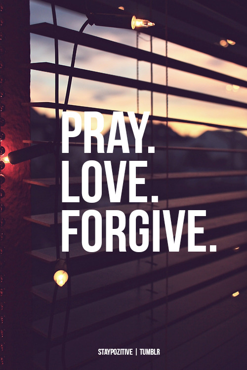 "Pray Love Forgive spiritualinspiration:  ""Let your eyes look straight ahead, fix your gaze directly before you."" (Proverbs 4:25, NIV) What are you looking at today? Not in the natural, but with your spiritual eyes. In other words, what is in the forefront of your mind and in your heart? Are you constantly dwelling on your problems or things that have happened in your past? In the natural, you will move in the direction that your eyes are looking. In the spiritual, it works the same way. Whatever you focus your mind and heart on, you will move toward. That's why today's verse tells us to look straight ahead. If you are constantly dwelling on your problems or things in your past, wondering ""what if,"" then you will stay right where you are. But if you choose to forgive and release the past, then you can focus on what is ahead of you, and you'll begin to move forward. God doesn't want you to live in the past. He wants you to keep growing and moving forward. Make the decision to meditate on His goodness and focus on His promises. Look straight ahead so you can see His blessing and move forward into the life of victory He has promised you! A Prayer for Today Heavenly Father, today I set my focus on You. I choose to forget the past by forgiving others so that I can look straight ahead to Your promises. I ask that You direct my heart on the path of life that You have for me in Jesus' name. Amen."