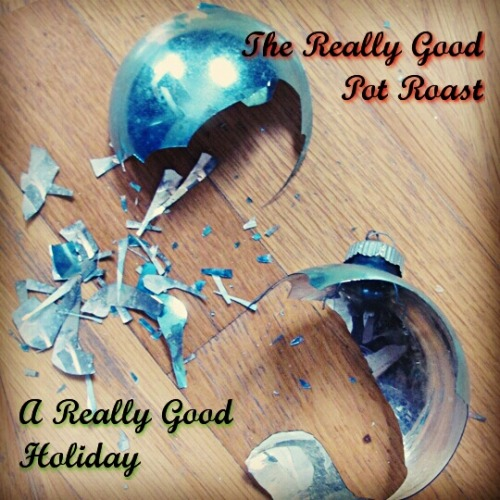 thereallygoodpotroast:  A Really Good Holiday EP from The Really Good Pot Roast Featuring The Twelve Days of Cranqmas, Co-written by Dr. Cranquis and the Cranquistadors! Coming soon…  Oh man, I had a BLAST brainstorming the song lyrics with the RGPR! And as an official Christmas Music Addict, I can't wait to hear this entire album. :)