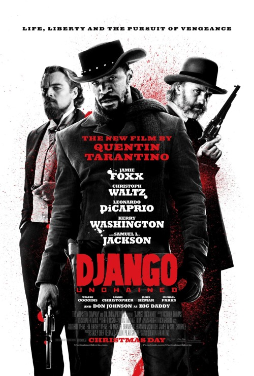 LIFE, LIBERTY AND THE PURSUIT OF VENGEANCE. Jamie Foxx, Christoph Waltz, Leonardo DiCaprio, Kerry Washington and Samuel L. Jackson star in DJANGO UNCHAINED.