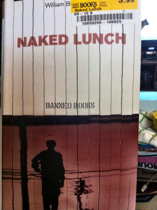 Naked Lunch by William Burroughs.