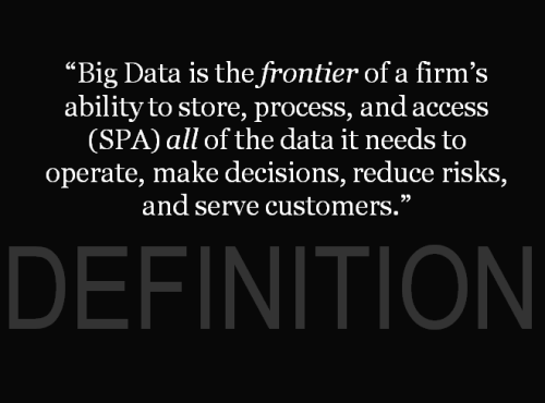 SPA on the frontier: an alternative definition of big data.                 (via The Pragmatic Definition Of Big Data | Forrester Blogs)