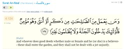 Shakir And whoever does good deeds whether male or female and he (or she) is a believer