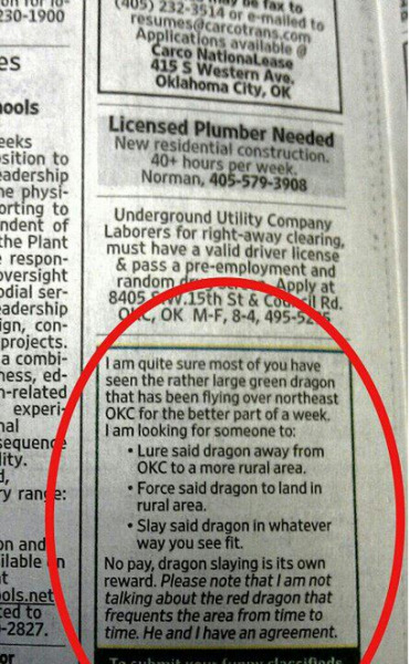 He and I have an agreement.  No pay, dragon slaying is it's own reward.
