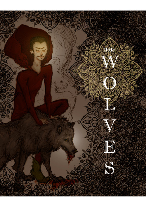 """Little Wolves.""Concept cover for a new take on little Red? Still stuck in Halloween mode argh.Guess subconscious is telling me something?"