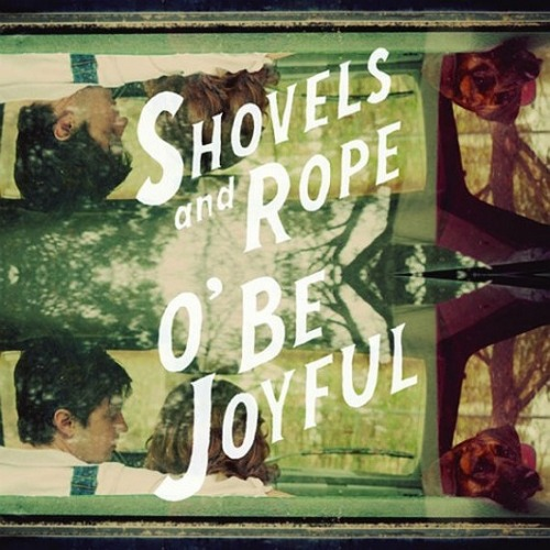 We're feeling pretty proud of hometown heroes Shovels and Rope — the duo's album O' Be Joyful, came in at No. 3 on American Songwriter's Top 50 Albums of 2012 list. Now that's something to be joyful about.