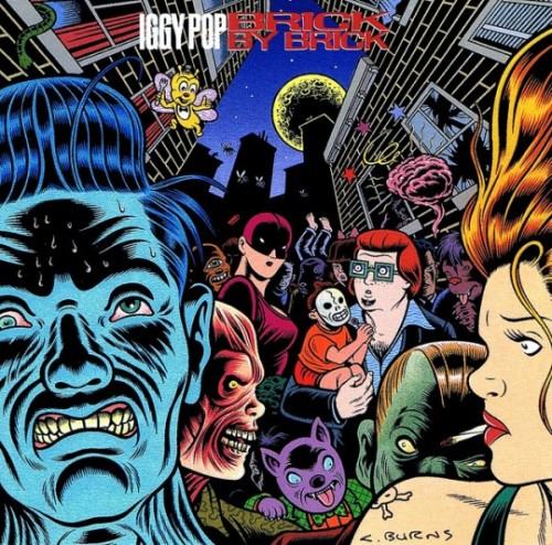 Iggy Pop - Brick By Brick (1990) Charles Burns' classic cover.