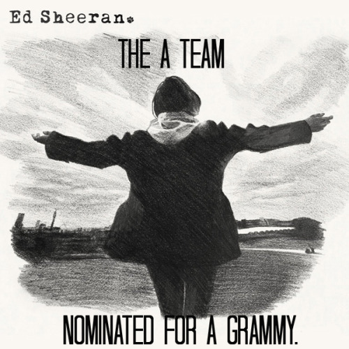 potatosandcarrots:  THE A TEAM; is nominated for a Grammy. CONGRATS ED!