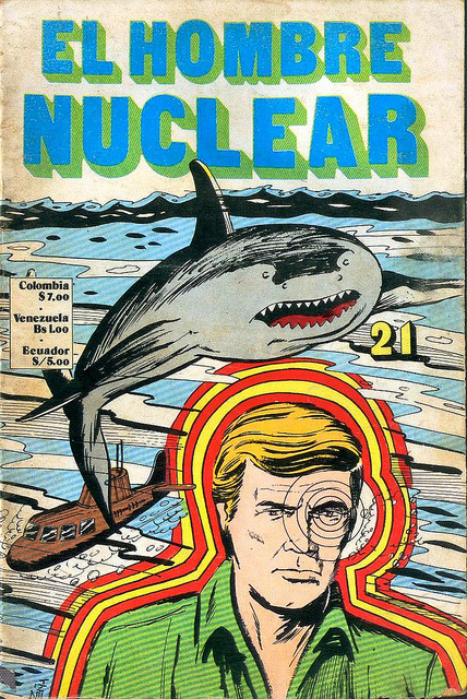 El Hombre Nuclear (The Six Million Dollar Man) comic book.