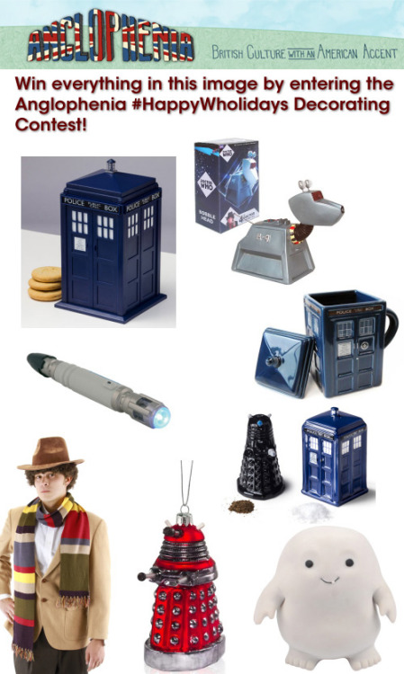Win everything in the picture above by showing Anglophenia your Your 'Doctor Who'-Themed Holiday Decorations Okay, so this is kind of fun: Anglophenia wants to see your Doctor Who-inspired holiday decorations and in return, they're giving one lucky winner everything you see in the image above. Just post a photo of your Whovian-style decorations to your Tumblr blog, tag it #HappyWholidays and sit back and wait to see if you've won!    Post photos of your best Time Lord-inspired seasonal decorations on Tumblr under the #HappyWholidays tag, and one lucky winner and a runner-up will receive prize packs, courtesy of BBC AMERICA SHOP, with select items from Anglophenia's annual Doctor Who gift guide.* Photo submissions will be accepted through Friday, December 14 at 11:59 pm ET. No purchase necessary to enter. Void where prohibited. Must be 18 or older at the time of entry. The giveaway is open to residents in the 50 United States and District of Columbia. See official rules before entering the giveaway. *Winner's prize pack will include Sonic Screwdriver Pen, TARDIS Talking Cookie Jar, Lidded TARDIS Mug, Salt and Pepper Shakers, The Fourth Doctor's Scarf, K-9 Bobble Head, Adipose Stress Toy, and Doctor Who Ornaments (Dalek only). Runner-up's prize pack will include TARDIS Talking Cookie Jar, Lidded TARDIS Mug, The Fourth Doctor's Scarf, and Doctor Who Ornaments (Dalek only).