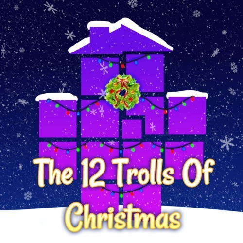 Kylee Henke - The 12 Trolls of Christmas (NEW 2012 EDITION)