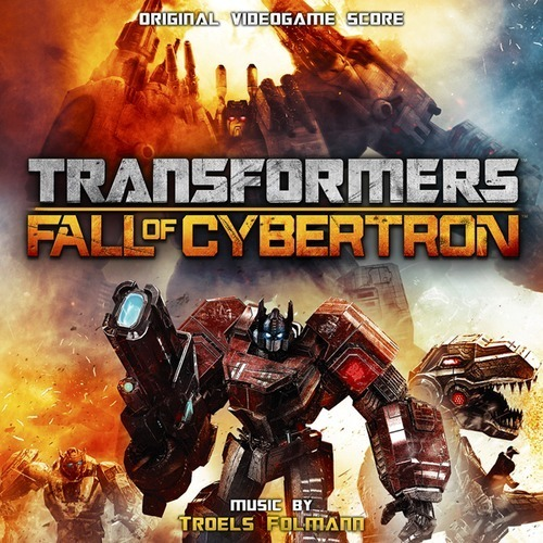 Troels Folmann - Fall of Cybertron: Main Theme