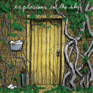 Explosions In The Sky - Last Known Surroundings