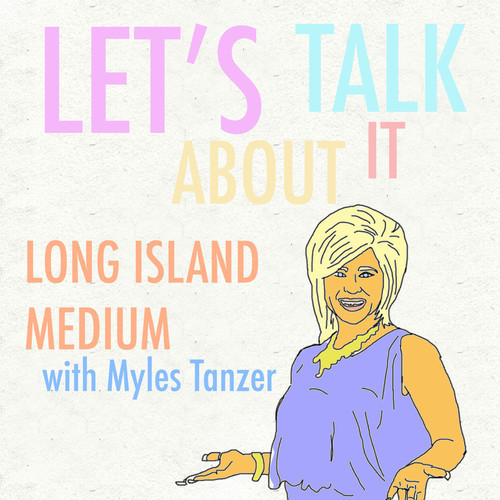 Ken Greller and Alex Bedder - Let's Talk About It Ep 1 - Let's Talk About Long Island Medium