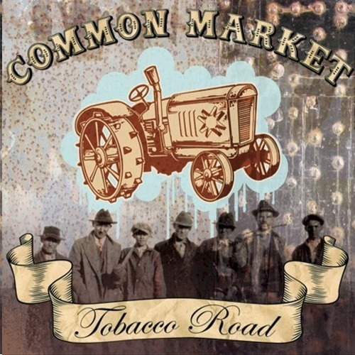 by Common Market from Tobacco Road
