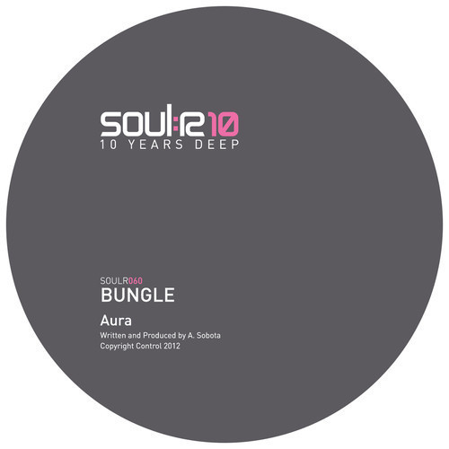 Bungle - Bungle - Astral Travel / Aura (SOULR060)