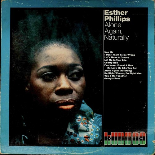 Esther Phillips - I Don't Want To Do Wrong