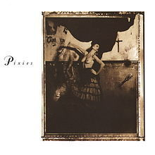 The Pixies - Where Is My Mind