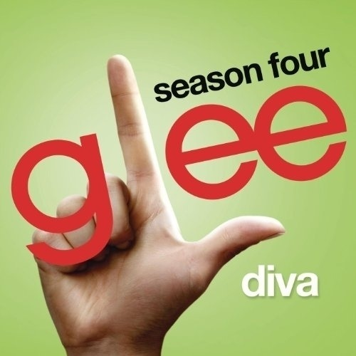 Glee Cast - Diva (Glee Cast Version)