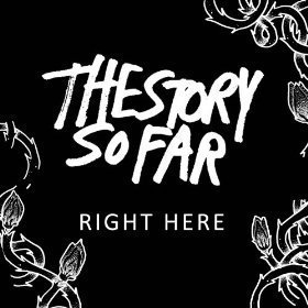 The Story So Far - Right Here