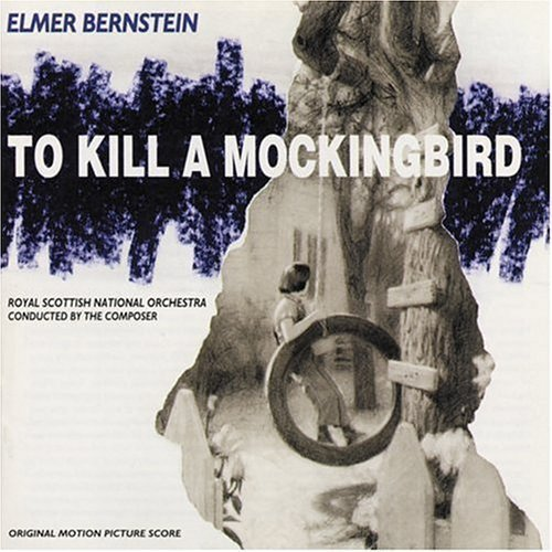 Elmer Bernstein - Main Title (To Kill A Mockingbird: Original Motion Picture Score)