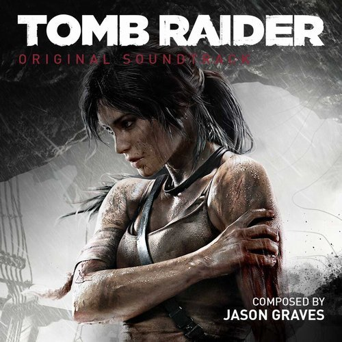 Jason Graves - Tomb Raider