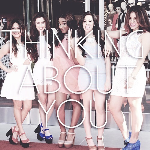 Fifth Harmony - Thinking About You