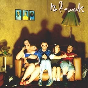 12 Rounds - Spitting In The Sunshine
