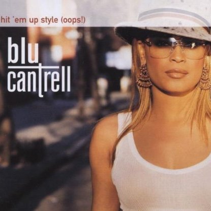 Blue Cantrell - Hit Em Up Style