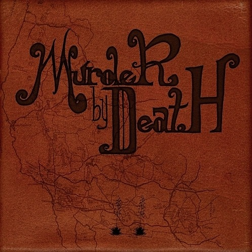 Murder by Death - Three Men Hangin