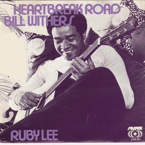 Bill Withers - Heartbreak Road
