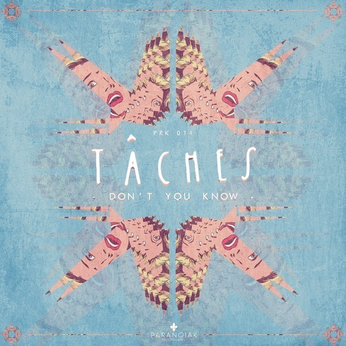 Don't You Know (Original Mix) - TÂCHES