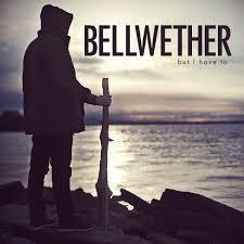 Bellwether - Minor Miracle