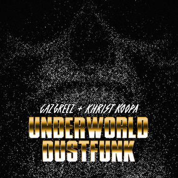 by UNDERWORLD DUST FUNK from UNDERWORLD DUST FUNK