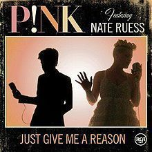 Pink,Nate Ruess - Just Give Me A Reason