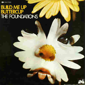 The Foundations - Build Me Up Buttercup