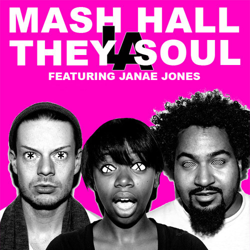by MASH HALL from THEY LA SOUL